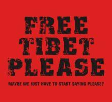Free Tibet Please by BroadcastMedia