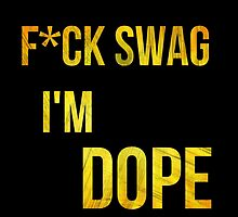 I'm Dope by HHGA