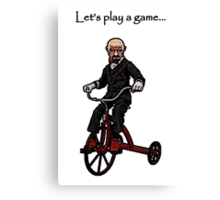 Let's Play A Game - Say my Name Canvas Print