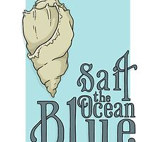 Sail the Ocean Blue by TeaForMeDesigns