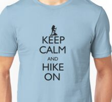 Keep Calm and Hike On Unisex T-Shirt