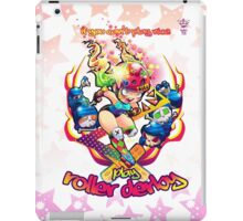 If you Can't Play Nice, Play Roller Derby! iPad Case/Skin