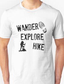 Wander, Explore, Hike Unisex T-Shirt