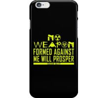 No Weapon Shall Prosper iPhone Case/Skin