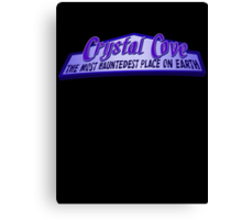 Crystal Cove The Most Hauntedest Place on Earth Canvas Print