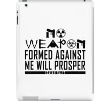No Weapon Shall Prosper (Gritty Black) iPad Case/Skin