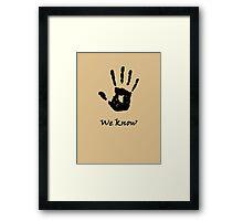 Skyrim 'We Know'! Framed Print