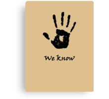 Skyrim 'We Know'! Canvas Print