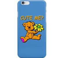 CUTE ME? iPhone Case/Skin