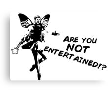 Fairy Gladiator - ARE YOU NOT ENTERTAINED!? Canvas Print