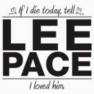 Lee Pace - If I Die Series by huckblade