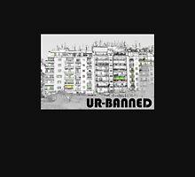 UR-BANNED Unisex T-Shirt