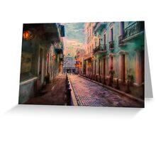 Streets of San Juan Greeting Card