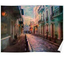 Streets of San Juan Poster