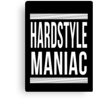 Hardstyle Maniac: 2015 Edition Canvas Print