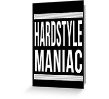 Hardstyle Maniac: 2015 Edition Greeting Card