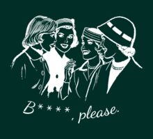 B****, Please. #2 by canossagraphics