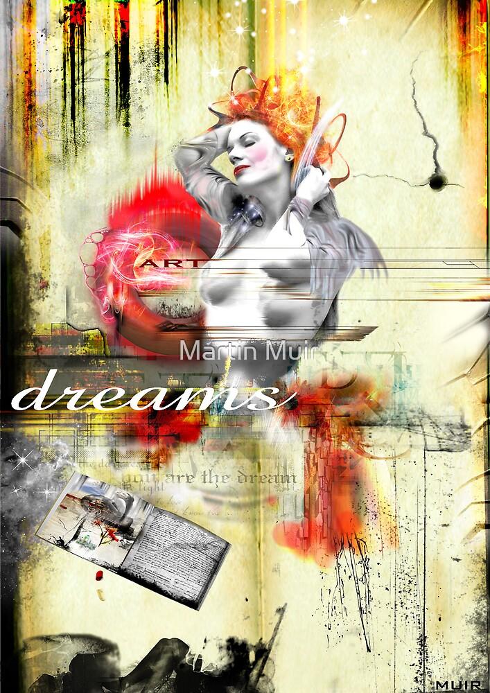 dreams  by Martin Muir