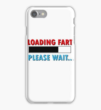 Loading Fart Please Wait | Humor Comedy iPhone Case/Skin
