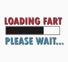 Loading Fart Please Wait | Humor Comedy by thatnothing
