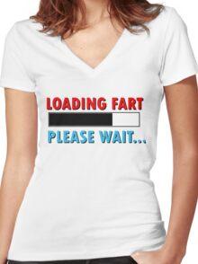 Loading Fart Please Wait | Humor Comedy Women's Fitted V-Neck T-Shirt