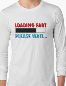 Loading Fart Please Wait | Humor Comedy Long Sleeve T-Shirt