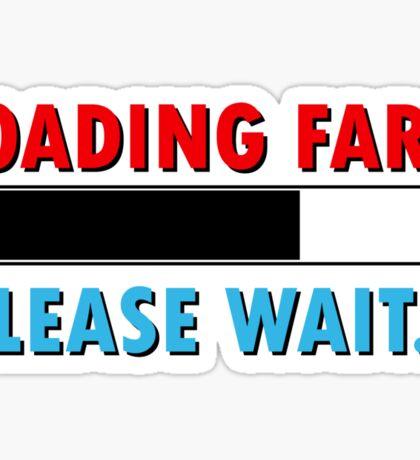 Loading Fart Please Wait | Humor Comedy Sticker