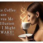 I Like Coffee by JustMugs