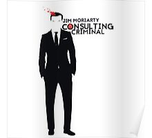 Jim Moriarty - Consulting Criminal Poster