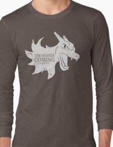 Master is Coming - Charizard Long Sleeve T-Shirt