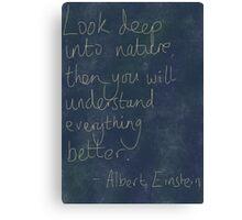 Nature Einstein Quote Canvas Print