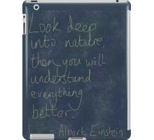 Nature Einstein Quote iPad Case/Skin