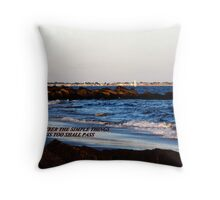 REMEMBER THE SIMPLE THINGS Throw Pillow