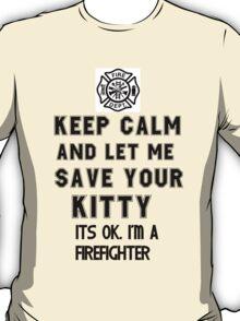keep calm kitty firefighter T-Shirt