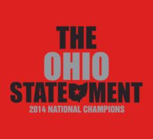 The Ohio Statement National Champions by Neo Shirts