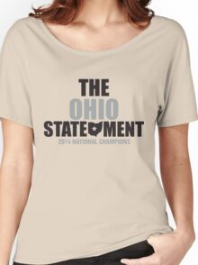 The Ohio Statement National Champions Women's Relaxed Fit T-Shirt