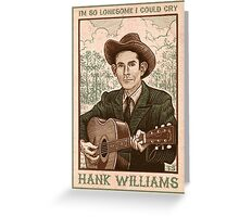 Hank Williams - I'm So Lonesome I Could Cry - Poster Greeting Card