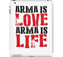 Arma is love, Arma is life iPad Case/Skin