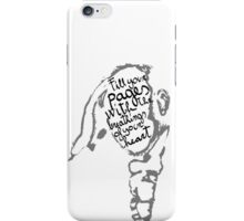 Fill your pages with the breathings of your heart. iPhone Case/Skin