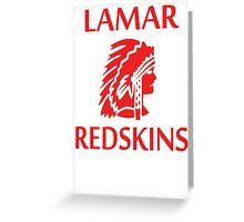 Lamar Redskins Greeting Card