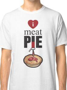 I Love Meat Pie! Classic T-Shirt