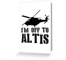 Arma 3 - I'm off to Altis #2 Greeting Card
