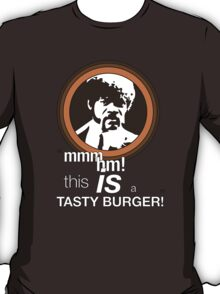 """This is a tasty burger!"" T-Shirt"