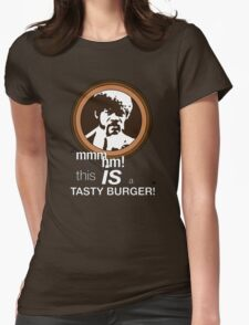 """This is a tasty burger!"" Womens Fitted T-Shirt"