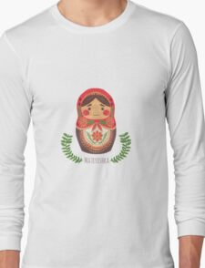 Matryoshka Doll Long Sleeve T-Shirt