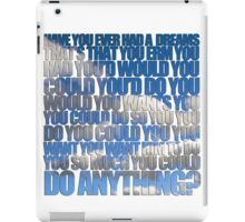 Have you ever had a dream like this? iPad Case/Skin
