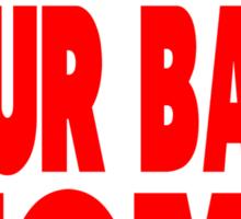 Show Them Your Balls Tom - red Sticker