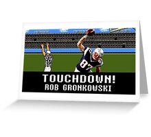 Tecmo Bowl Touchdown Rob Gronkowski Greeting Card