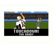 Tecmo Bowl Touchdown Tom Brady Art Print