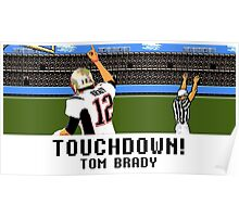 Tecmo Bowl Touchdown Tom Brady Poster